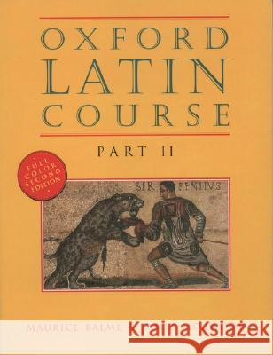 Oxford Latin Course: Part II Maurice Balme M. G. Balme James Morwood 9780195212051