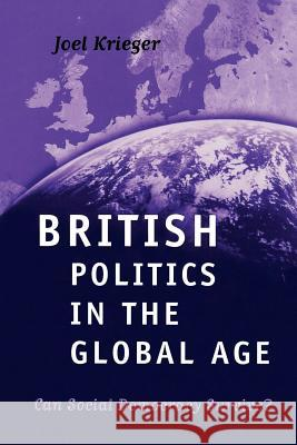 British Politics in the Global Age: Can Social Democracy Survive? Joel Krieger 9780195215755