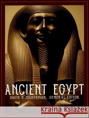 Ancient Egypt David P. Silverman 9780195219524