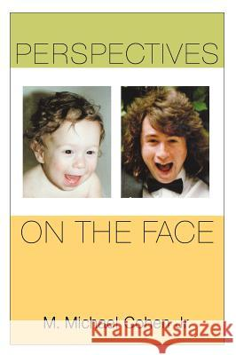 Perspectives on the Face M. Michael, Jr. Cohen 9780195300406