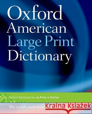 Oxford American Large Print Dictionary Oxford University Press 9780195300789