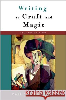 Writing as Craft and Magic Carl Sessions Stepp 9780195305777
