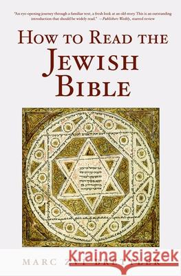 How to Read the Jewish Bible Marc Brettler 9780195325225