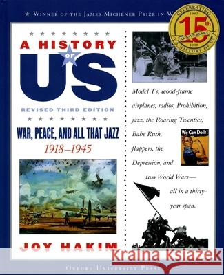 A History of Us: War, Peace, and All That Jazz: 1918-1945 a History of Us Book Nine Joy Hakim 9780195327236