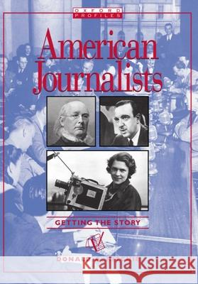 American Journalist: Getting the Story Donald A. Ritchie 9780195328370