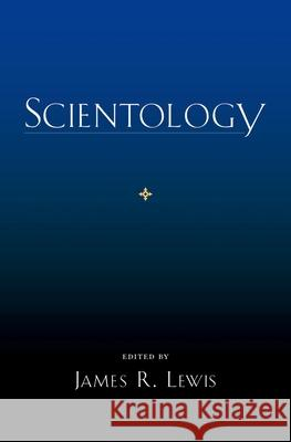 Scientology James R Lewis 9780195331493