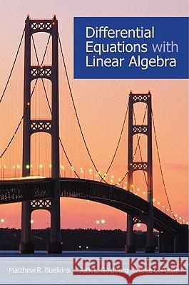 Differential Equations with Linear Algebra Matthew R. Boelkins Jack L. Goldberg Merle Potter 9780195385861