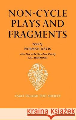 Non-Cycle Plays and Fragments Lynda Waterhouse Norman Davis 9780197224014