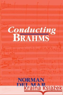 Conducting Brahms Norman De 9780198163572
