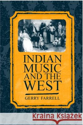 Indian Music and the West Gerry Farrell 9780198167174