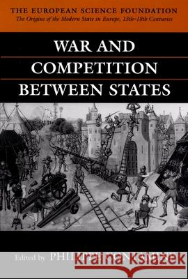 War and Competition Between States Philippe Contamine 9780198202141