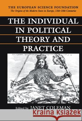 The Individual in Political Theory and Practice Janet Coleman 9780198205494