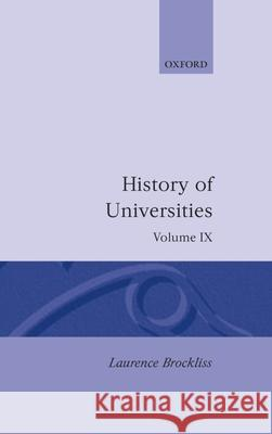 History of Universities: 1990 Laurence Brockliss Brockliss 9780198227267