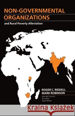 Non-Governmental Organizations and Rural Poverty Alleviation Robinson Riddell Mark Robinson Roger Riddell 9780198233305