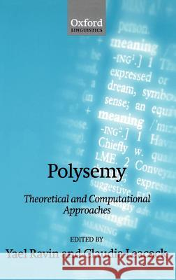 Polysemy: Theoretical and Computational Approaches Yael Ravin Claudia Leacock 9780198238423