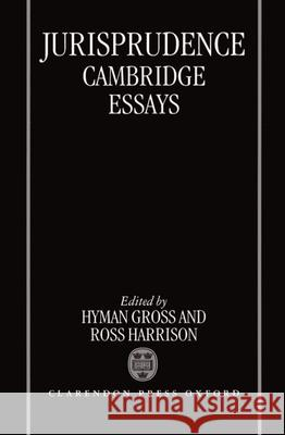 Jurisprudence: Cambridge Essays Hyman Gross Ross Harrison Gross 9780198252894