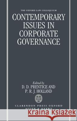 Contemporary Issues in Corporate Governance D. D. Prentice P. R. J. Holland 9780198258599