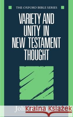 Variety and Unity in New Testament Thought John Reumann 9780198262046