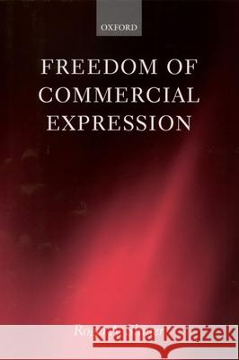 Freedom of Commercial Expression Roger A. Shiner 9780198262619