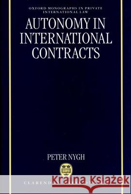 Autonomy in International Contracts Peter Nygh P. E. Nygh 9780198262701
