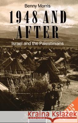 1948 and After : Israel and the Palestinians Simon Conwa Benny Morris Benny Morris 9780198279297