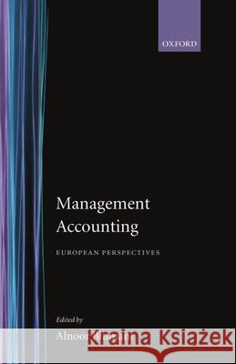 Management Accounting: European Perspectives Alnoor Bhimani 9780198289661