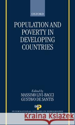 Population and Poverty in the Developing World Massimo Liv Gustavo D 9780198293002