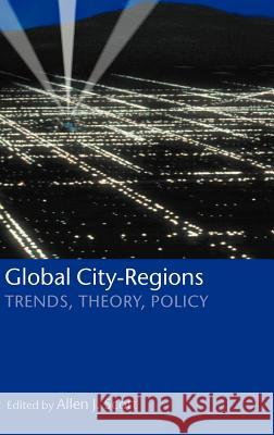 Global City-Regions ' Trends, Theory, Policy ' Allen J. Scott 9780198297994