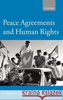 Peace Agreements and Human Rights Christine Bell 9780198298892