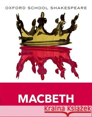 Macbeth : Text and commentary. In English. (Class 11). Reader William Shakespeare 9780198324003