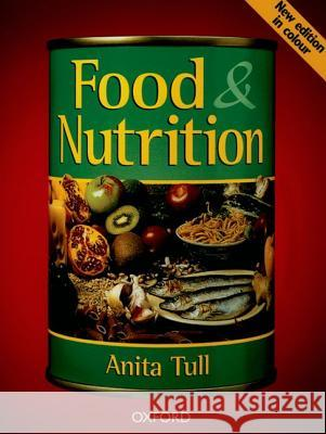 Food and Nutrition Anita Tull 9780198327660 0