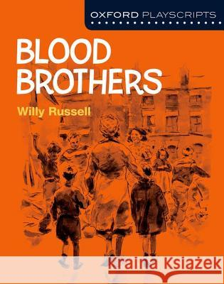 New Oxford Playscripts: Blood Brothers  Russell 9780198332992