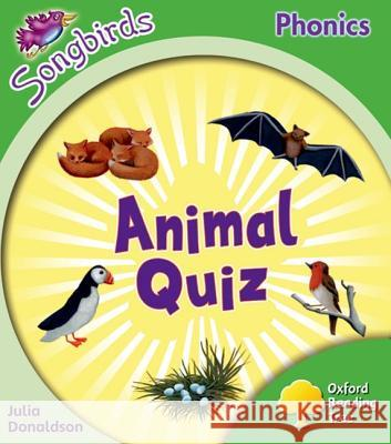 Oxford Reading Tree: Stage 2: More Songbirds Phonics: Animal Quiz Julia Donaldson Clare Kirtley  9780198388197 Oxford University Press