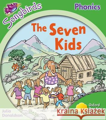 Oxford Reading Tree: Stage 2: More Songbirds Phonics: The Seven Kids Julia Donaldson Clare Kirtley  9780198388234 Oxford University Press