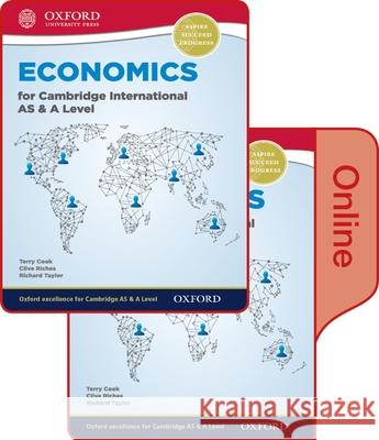 Economics for Cambridge International as and a Level Print & Online Student Book Terry Cook Clive Riches Richard Taylor 9780198417835