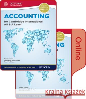 Accounting for Cambridge International as & a Level Print and Online Student Book Pack David Austen Jacqueline Halls-Bryan Peter Hailstone 9780198417859