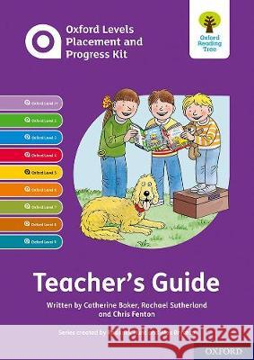 Oxford Levels Placement and Progress Kit: Teacher's Guide Alex Brychta Rachael Sutherland Catherine Baker 9780198445074