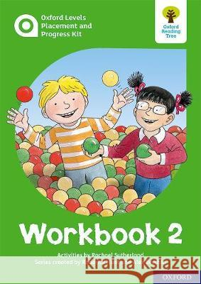 Oxford Levels Placement and Progress Kit: Workbook 2 Alex Brychta Rachael Sutherland Nick Schon 9780198445135