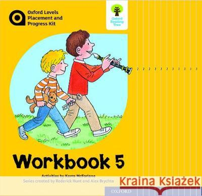 Oxford Levels Placement and Progress Kit: Workbook 5 Class Pack of 12 Karra McFarlane Alex Brychta Nick Schon 9780198445241