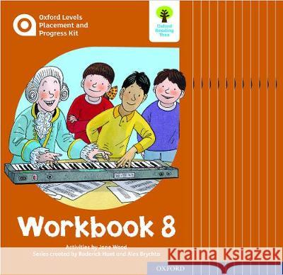 Oxford Levels Placement and Progress Kit: Workbook 8 Class Pack of 12 Alex Brychta Jane Wood Nick Schon 9780198445333
