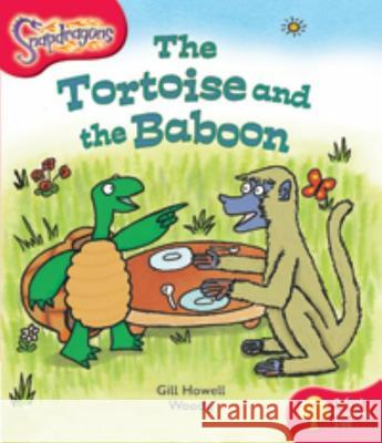 OXFORD READING TREE: STAGE 4: SNAPDRAGONS: THE TORTOISE AND THE BABOON Gill Howell 9780198455332