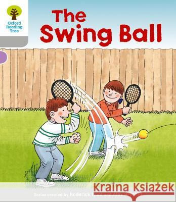 Swingball. Roderick Hunt, Thelma Page Hunt, Roderick|||Page, Thelma 9780198480419