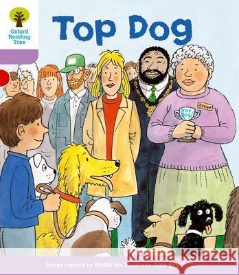 Top Dog. Roderick Hunt, Gill Howell Hunt, Roderick|||Howell, Gill 9780198480778