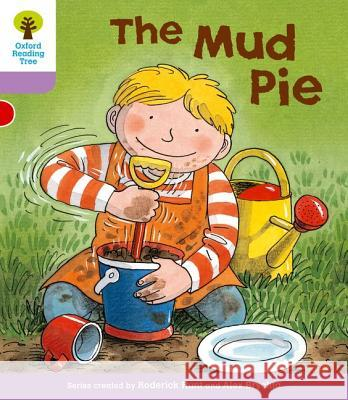 Mud Pie. Roderick Hunt, Gill Howell Hunt, Roderick|||Howell, Gill 9780198480952
