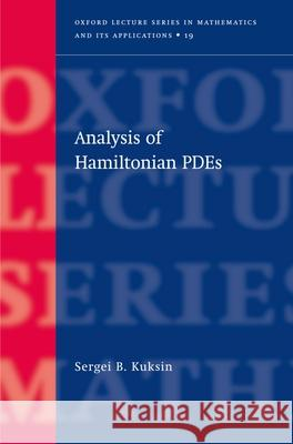 Analysis of Hamiltonian Pdes Sergei B. Kuksin 9780198503958
