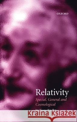 Relativity: Special, General, and Cosmological Wolfgang Rindler 9780198508359