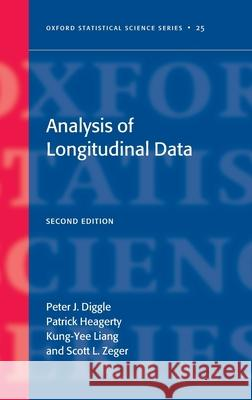 Analysis of Longitudinal Data Second Edition Peter Diggle Patrick Heagerty Kung-Yee Liang 9780198524847