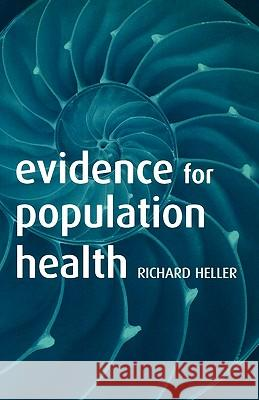 Evidence for Population Health Richard F. Heller 9780198529743