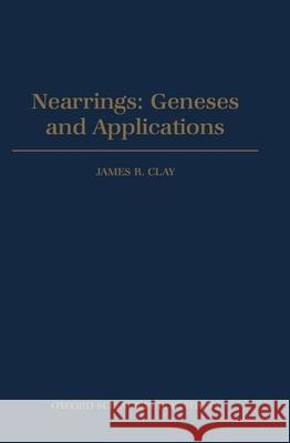 Nearrings: Geneses and Applications James R. Clay 9780198533986