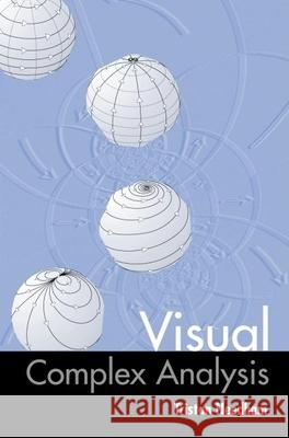 Visual Complex Analysis Tristan Needham 9780198534464